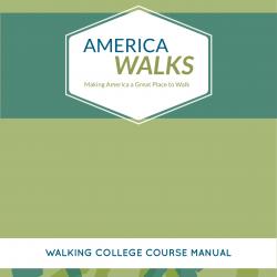 America Walks - Walking College Manual Design